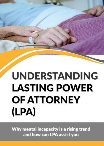 Understanding Lasting Power of Attorney